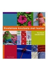Tirion Boek Kosteloze knutsels met textiel