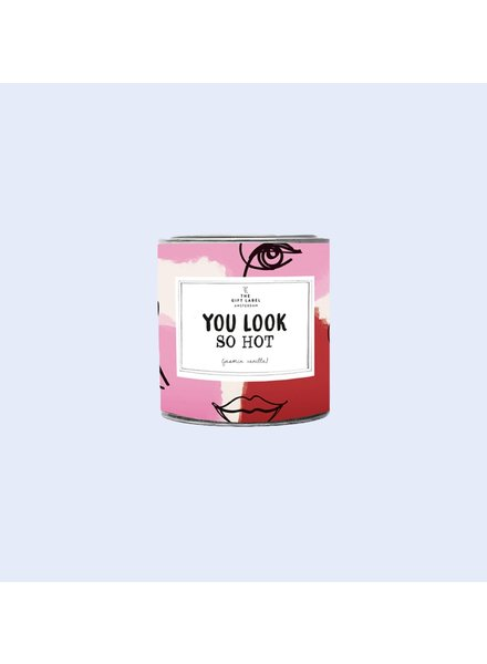 TheGiftLabel Candle tin Small - You look so hot