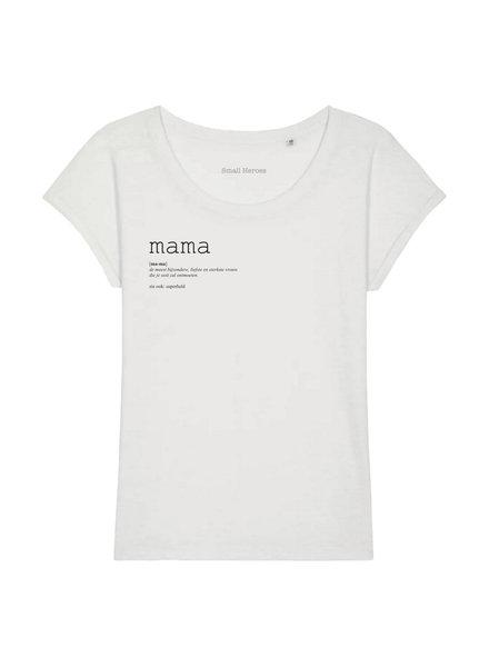 Small Heroes MAMA T-Shirt