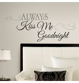 Roommates Muursticker Roommates: Always Kiss Me Goodnight 45x25 cm