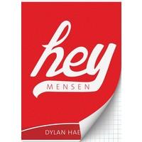 Schrift Dylan Haegens Hey A4 geruit