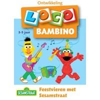 Feestvieren met Sesamstraat Loco Bambino
