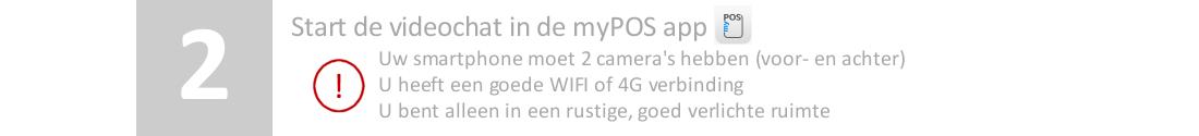 Start de myPOS app voor een videoverificatiegesprek