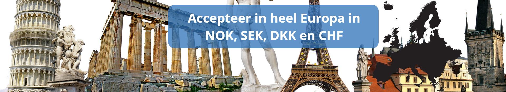 U heeft de mogelijkheid om transacties in alle Europese valuta's zoals DKK, SEK, NOK, CHF te accepteren en om in uw myPOS account in verschillende valuta's uitbetaald te worden.