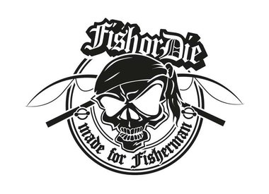 Fish or Die® - made for fisherman