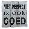 "BonTon Houten Tekstplank / Tekstbord 20cm ""Niet perfect is ook goed"" - Kleur Antique White"