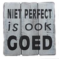 "BonTon - Houten Tekstplank / Tekstbord 20 cm ""Niet perfect is ook goed"" - Kleur Antique White"