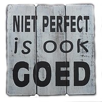 """Houten Tekstplank / Tekstbord 20cm """"Niet perfect is ook goed"""" - Kleur Antique White"""