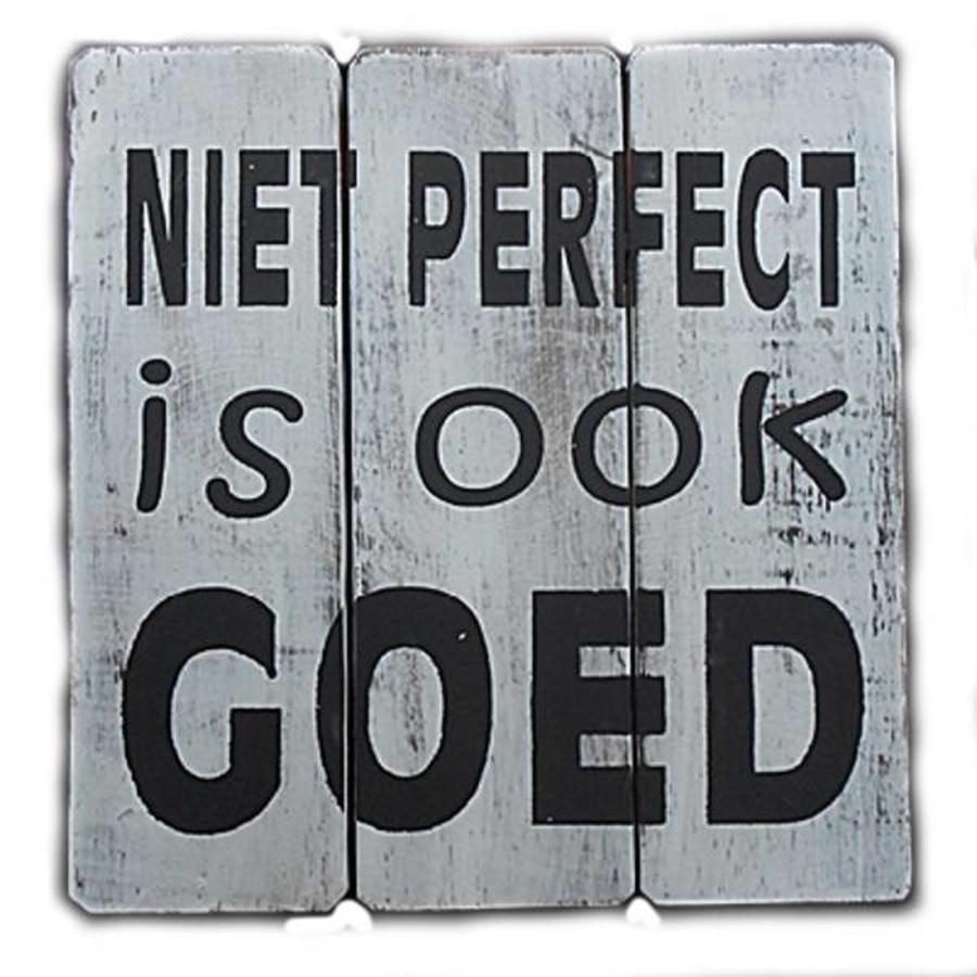 """Houten Tekstplank / Tekstbord 20cm """"Niet perfect is ook goed"""" - Kleur Antique White-1"""