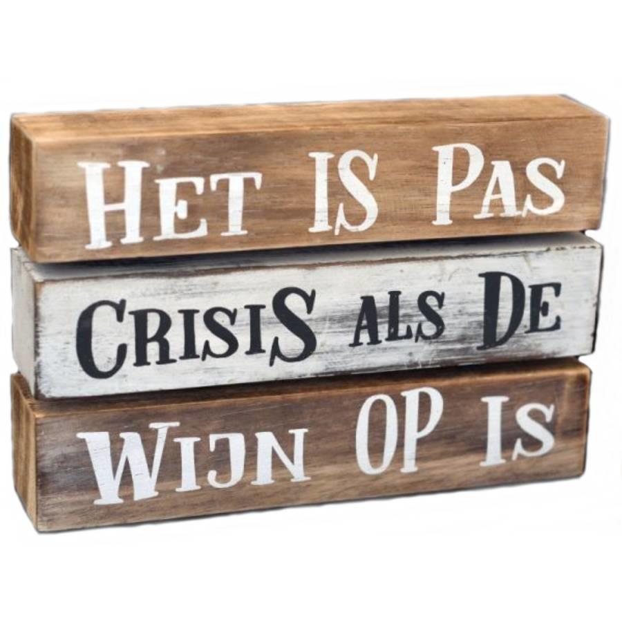 """Houten Tekstplank / Tekstbord 16X24cm """"Het is pas crisis als de wijn op is"""" - Kleur Antique White & Naturel-1"""