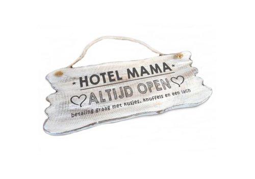 "Houten Tekstplank / Tekstbord 12x30cm ""Hotel Mama....Altijd Open"" - Kleur Antique White"