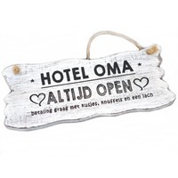 "Houten Tekstplank / Tekstbord 22x30cm ""Hotel Oma....Altijd Open"" - Kleur Antique White"
