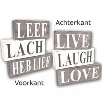 BonTon - Houten Tekstplank / Tekstbord / 3 blokken ''Leef, Lach, Heb Lief' - Kleur Antique White & Taupe