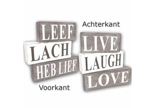 Houten Tekstplank / Tekstbord / 3 blokken ''Leef, Lach, Heb Lief' - Kleur Antique White & Taupe