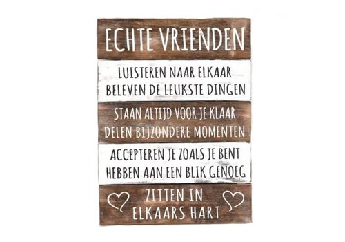 "Houten Tekstplank / Tekstbord 40 x 30 cm ""Echte Vrienden...."" - Kleur Naturel en Antique White"