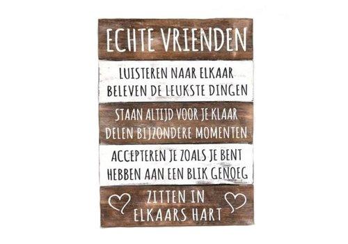 "Houten Tekstplank / Tekstbord 40x30cm ""Echte Vrienden...."" - Kleur Naturel en Antique White"