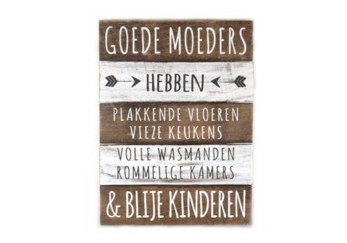 "Houten Tekstplank / Tekstbord 40x30cm ""Goede Moeders...."" - Kleur Naturel en Antique White"
