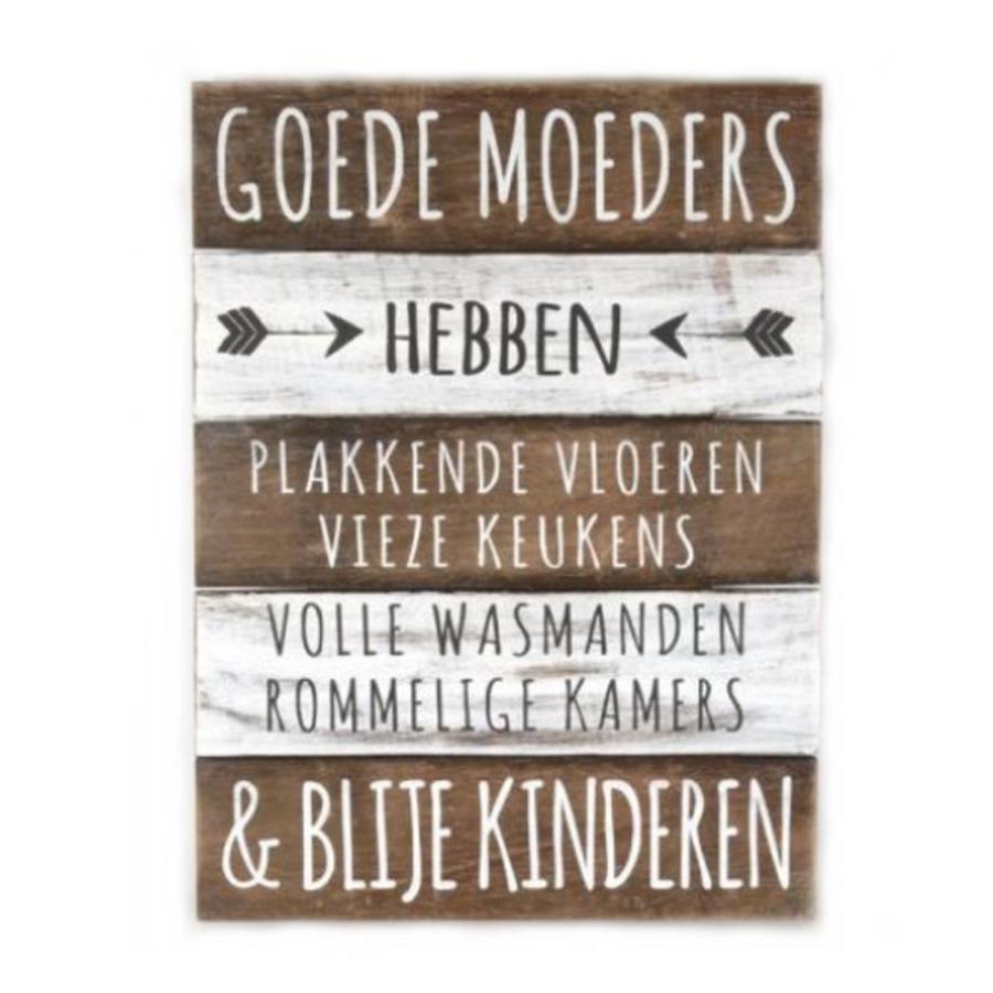 "BonTon - Houten Tekstplank / Tekstbord 40 x 30 cm ""Goede Moeders...."" - Kleur Naturel en Antique White-1"