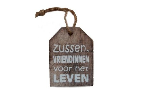 """Houten Tekstplank / Tekstbord -  9cm """"Zussen vriendinnen voor het leven"""" - Kleur Naturel"""
