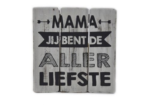 "Houten Tekstplank / Tekstbord 20 cm ""Mama je bent de allerliefste"" - Kleur Antique White"