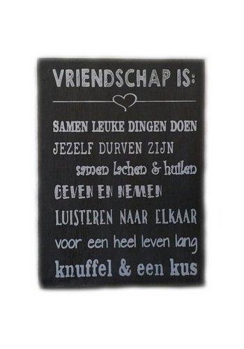 """Houten Tekstplank / Tekstbord 25X18cm """"Vriendschap is...."""" - Kleur Antique Grey"""