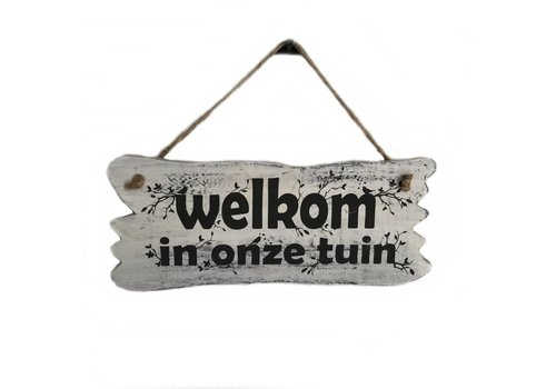 "Houten Tekstplank / Tekstbord 22 x 30 cm ""Welkom in onze tuin"" - Kleur Antique White"