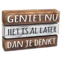 "Houten Tekstplank / Tekstbord 16X24cm ""Geniet nu....."" - Kleur Antique White & Naturel"