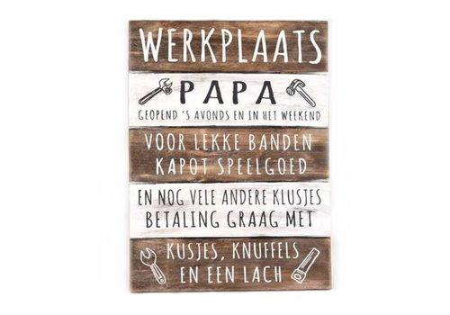 "Houten Tekstplank / Tekstbord 40 x 30 cm ""Werkplaats Papa..."" - Kleur Naturel en Antique White"