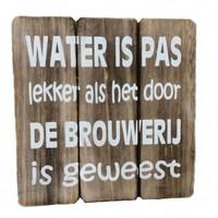 "thumb-Houten Tekstplank / Tekstbord 20cm ""Water is pas lekker...."" - Kleur Naturel-1"