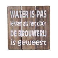 "thumb-Houten Tekstplank / Tekstbord 20cm ""Water is pas lekker...."" - Kleur Naturel-2"