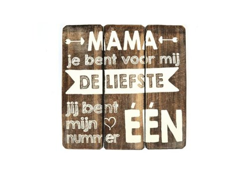 """Houten Tekstplank / Tekstbord 20cm """"Mama jij bent voor mij de liefste...."""" - Kleur Naturel"""