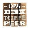 """BonTon Houten Tekstplank / Tekstbord 20cm """"Opa je bent een toffe peer"""" - Kleur Naturel"""