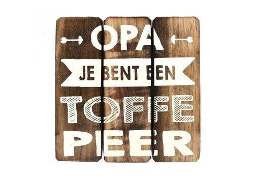 """Houten Tekstplank / Tekstbord 20 cm """"Opa je bent een toffe peer"""" - Kleur Naturel"""