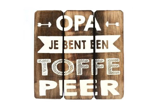 """Houten Tekstplank / Tekstbord 20cm """"Opa je bent een toffe peer"""" - Kleur Naturel"""