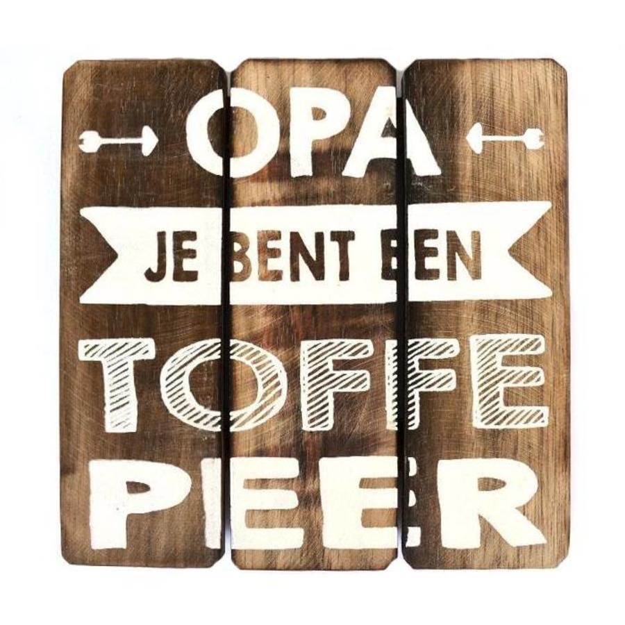 """Houten Tekstplank / Tekstbord 20cm """"Opa je bent een toffe peer"""" - Kleur Naturel-1"""