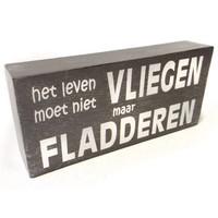 """thumb-Houten Tekstplank / Tekstbord 9X20cm """"Het leven moet niet vliegen maar fladderen"""" - Kleur Taupe-1"""