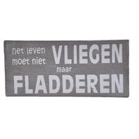 """thumb-Houten Tekstplank / Tekstbord 9X20cm """"Het leven moet niet vliegen maar fladderen"""" - Kleur Taupe-2"""
