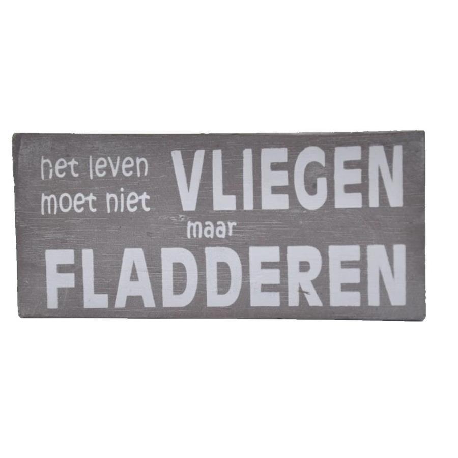 """Houten Tekstplank / Tekstbord 9X20cm """"Het leven moet niet vliegen maar fladderen"""" - Kleur Taupe-2"""