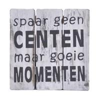 """thumb-BonTon - Houten Tekstplank / Tekstbord 20 cm """"Spaar geen centen maar goeie momenten"""" - Kleur Antique White-1"""