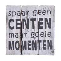 "thumb-Houten Tekstplank / Tekstbord 20cm ""Spaar geen centen maar goeie momenten"" - Kleur Antique White-1"