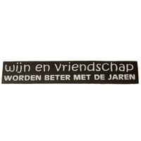 """thumb-Houten Tekstplank / Tekstbord 5X30cm """"Wijn en vriendschap worden beter met de jaren"""" - Kleur Dark Brown-2"""