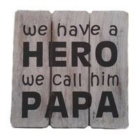 "thumb-Houten Tekstplank / Tekstbord 20cm ""We have a HERO and we call him PAPA"" - Kleur Antique White-2"