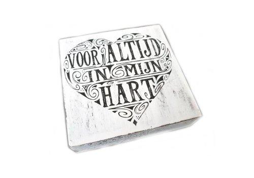 """Houten Tekstplank / Tekstbord 15 cm """"Voor altijd in mijn hart"""" - Kleur Antique White"""
