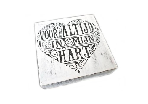 """Houten Tekstplank / Tekstbord 15cm """"Voor altijd in mijn hart"""" - Kleur Antique White"""