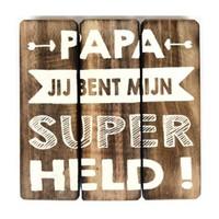 """BonTon - Houten Tekstplank / Tekstbord 20 cm """"Papa jij bent mijn Super Held"""" - Kleur Naturel"""