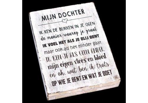 """Houten Tekstplank / Tekstbord 25 x 18 cm """"Mijn dochter...."""" - Kleur Antique White"""