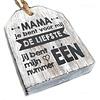 """BonTon Houten Tekstplank / Tekstbord -  9cm """"Mama je bent voor mij de liefste...."""" - Kleur Antique White"""