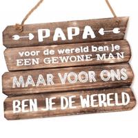 """Houten Tekstplank / Tekstbord 28x20cm """"Papa - voor de wereld ........"""" - Kleur Naturel"""