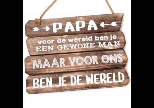 """Houten Tekstplank / Tekstbord 28 x 20 cm """"Papa - voor de wereld ........"""" - Kleur Naturel"""
