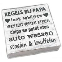 "Houten Tekstplank / Tekstbord 15cm ""Regels bij Papa...."" - Kleur Antique White"